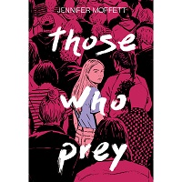 Those Who Prey by Jennifer Moffett