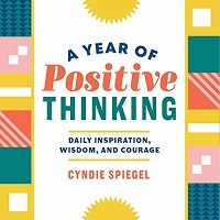 A Year of Positive Thinking by Cyndie Spiegel