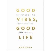 Good Vibes Good Life by Vex King