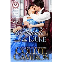 The Debutante and the Duke by Collette Cameron