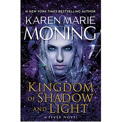 Kingdom of Shadow and Light by Karen Marie Moning epub