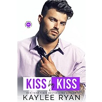 Kiss by Kiss by Kaylee Ryan