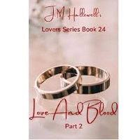 LOVE AND BLOOD by J.M. Hallewell