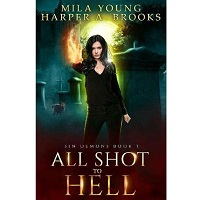 All Shot to Hell by Mila Young
