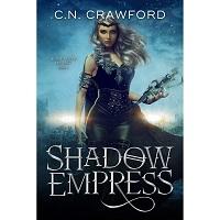 Shadow Empress by C.N. Crawford