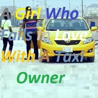 A Girl Who Falls In Love With A Taxi Owner