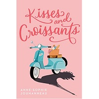 Kisses and Croissants by Anne-Sophie Jouhanneau