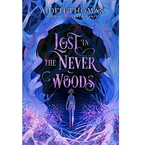 Lost in the Never Woods by Aiden Thomas EPUB