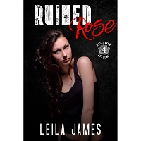 Ruined Rose by Leila James