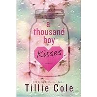 A Thousand Boy Kisses by Tillie Cole