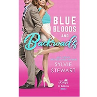 Blue Bloods and Backroads by Sylvie Stewart