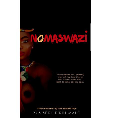Nomaswazi By Busiskilfe Khumalo