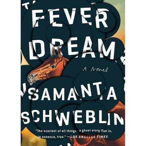 Fever dream by Samantha Schweblin epub
