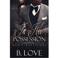 In His Possession by B. Love