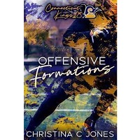 Offensive Formations by Christina C. Jones