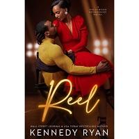 Reel by Kennedy Ryan