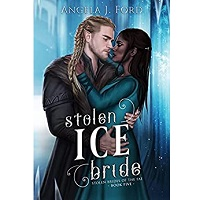 Stolen Ice Bride by Angela J. Ford