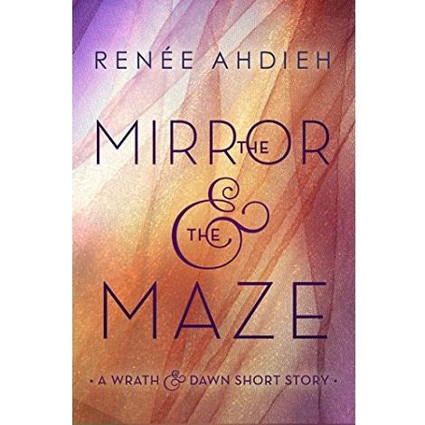 The Mirror & the Maze by Renée Ahdieh epub