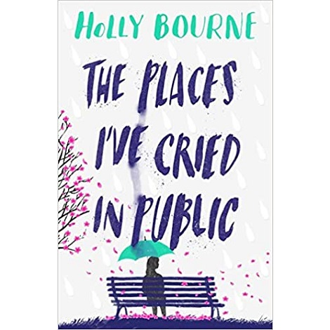 The Places I've Cried in Public by Holly Bourne epub