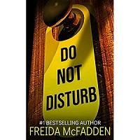Do Not Disturb by Freida McFadden