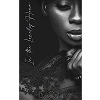 In The Lonely Hour by B. Love