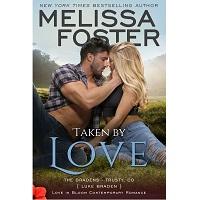 Taken by Love by Melissa Foster