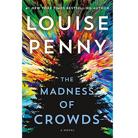 The Madness of Crowds by Louise Penny epub