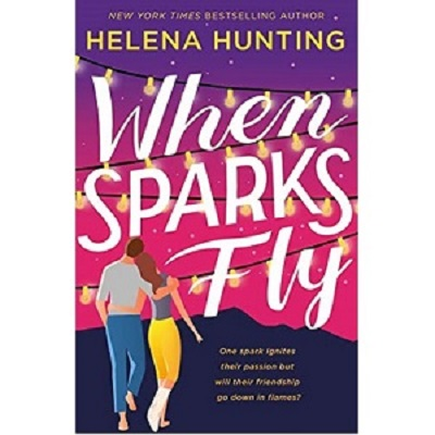 When Sparks Fly by Helena Hunting EPUB