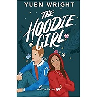 The Hoodie Girl by Yuen Wright